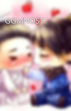 GGMNOST by phuongha1995