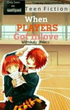 When Players Got Inlove by Preecs