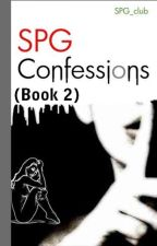SPG Confession (Book 2) by SPG_club