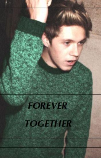 forever together // horan ✔