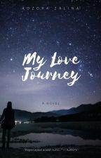 My Love Journey by AozoraZ_