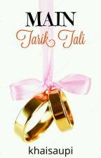 Main Tarik Tali by khaisaupi