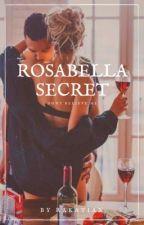 ROSABELLA SECRET by stiansel