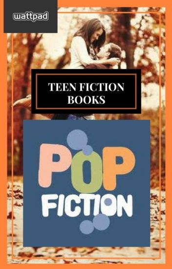 Pop Fiction Books (Teen Fiction)