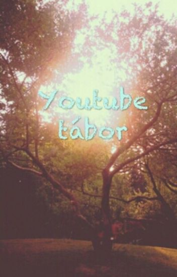 Youtube tábor