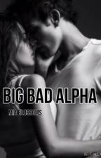Big Bad Alpha by miablossoms