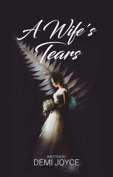 A Wife's Tears