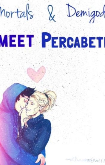 Mortals and Demigods Meet Percabeth