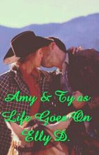 Amy & Ty as Life Goes On by HeartlandFan101
