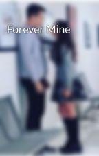 Forever Mine by kemil_55