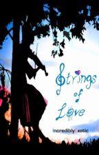 Strings Of Love (On Hold) by Got7_Btsfanatics