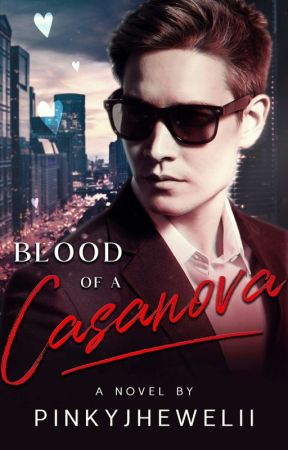 Blood Of A Casanova by pinkyjhewelii