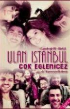 Ulan İstanbul by gayedefne