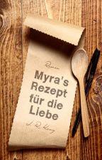 Myras Rezept für die Liebe - Leseprobe by xxPlayWithIt