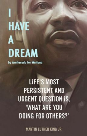 I HAVE A DREAM, the speech by Martin Luther King by AvellanedaBP