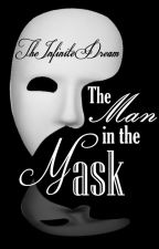 The Man In The Mask by TheInfiniteDream