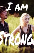 I Am Strong- A Bethyl Fanfiction by heckas