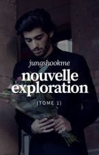 Nouvelle Exploration → z.m // Tome 1 by jungshookme