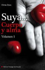 Suya en cuerpo y alma.. Vol 1 Olivia Dean by JMar27