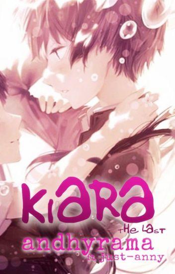 Kiara : The Last