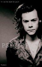 PSYCHOPATH- hs by ztiffanyz