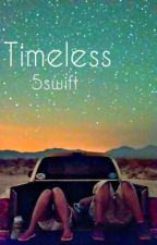 Timeless by whenthegirlstalk