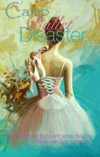 Camp Ballet Disaster by Halcyonic