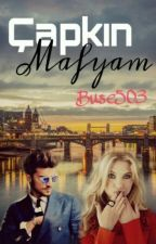 Çapkın Mafyam by buse503