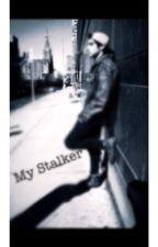 My Stalker (Jai Brooks Fanfic) by Janoskiansloverr1