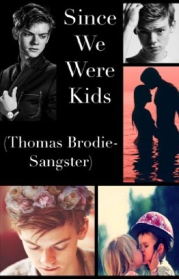 Since We Were Kids (Thomas Brodie-Sangster)