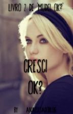 Cresci Ok? by analuisadoblog