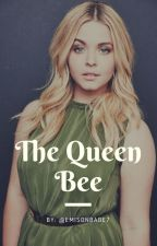 The Queen Bee (Emison) by emisonbabe7