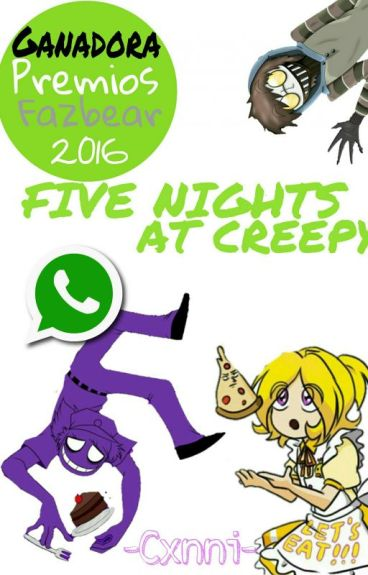 Five Nights at Creepy Whatsapp 〖PremiosFazbear2016〗