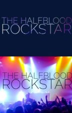 The Halfblood Rockstar(Percy Jackson Fanfiction) by Lady_Hemera_