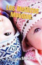 Los Mellizos Mouque. [BM y Tú] by BryanMGirls