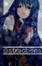Distractions [ Gaara Love Story ] by Melsui