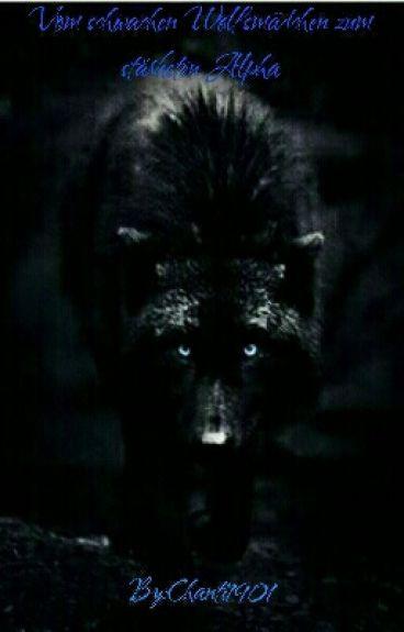 Vom schwachen Wolfsmädchen zum stärksten Alpha