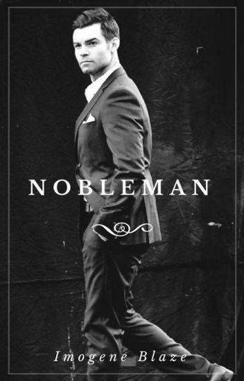Nobleman (Elijah + Kol Mikaelson FF)