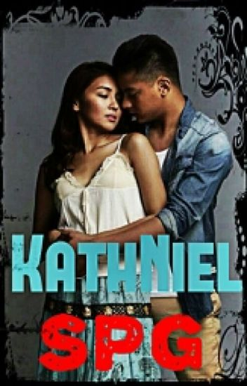 KathNiel SPG (one-shot collection)