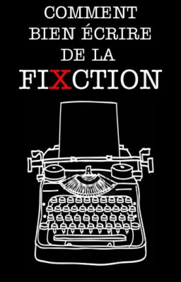 Comment bien écrire de la fiction