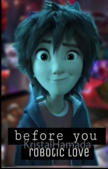 #Before you♬{⇨Hiro y tu⇦}
