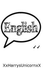 English by XxHarrysUnicornxX