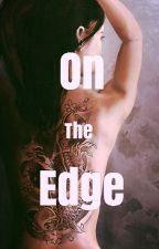 On the Edge by Deweybunj