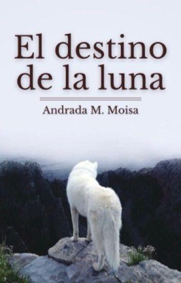 El destino de la luna [En edición]