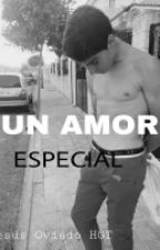 Un amor especial (Gemeliers HOT) by Gemeliier_0721