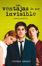 Las Ventajas De Ser Invisible {Libro} by NadiaRamirez6