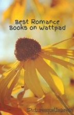 Best Romance Books on Wattpad by 1PicturesqueUmbrella
