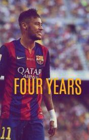 Four years by Milenaj98