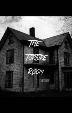 The Torture Room  by ItsWolfie