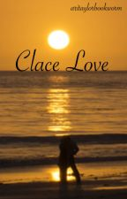 Clace love by aritaylorbookworm
